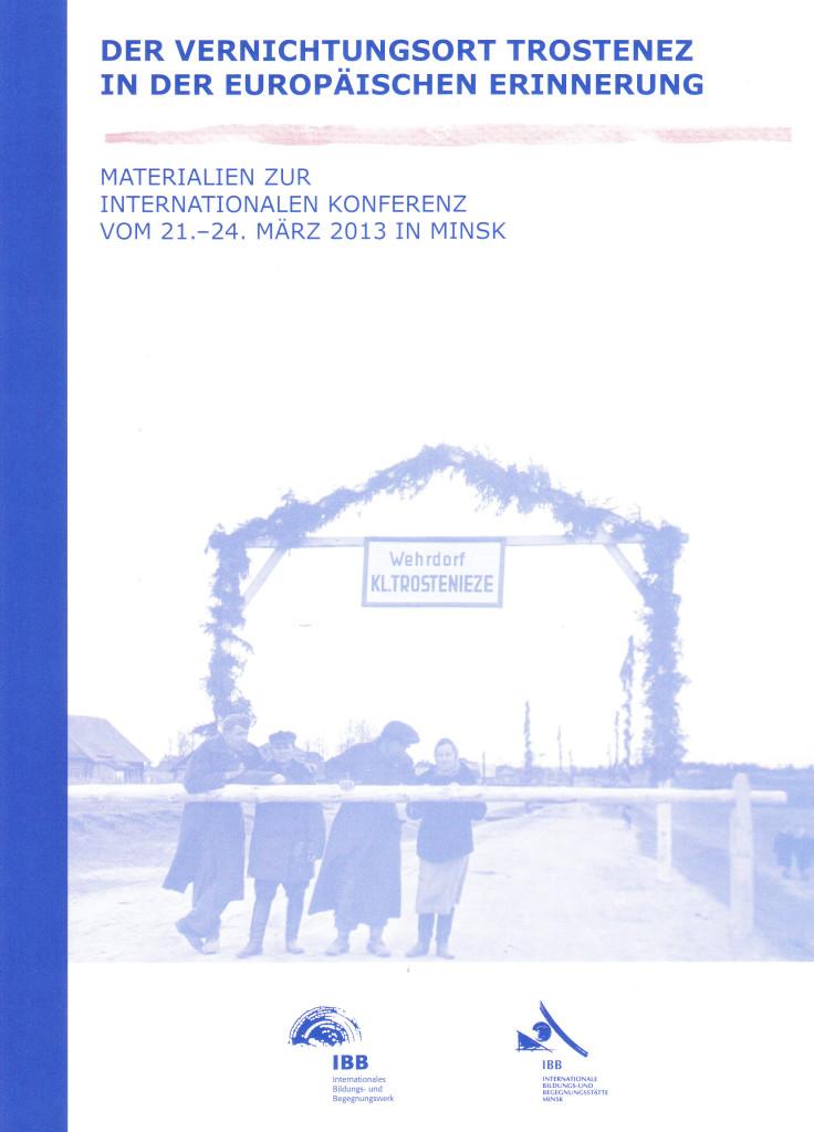 IBB Dortmund gibt Impuls zur Erinnerung an den Vernichtungsort Trostenez in Belarus