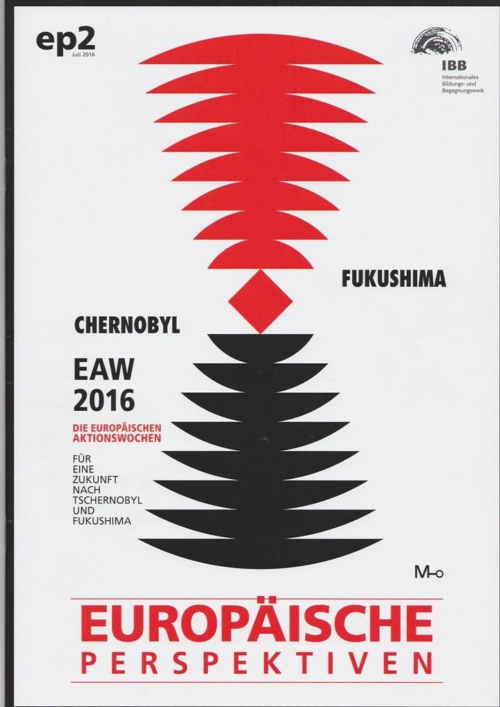 """Neue Ausgabe der Europäischen Perspektiven widmet sich den Europäischen Aktionswochen """"Für eine Zukunft nach Tschernobyl und Fukushima"""""""
