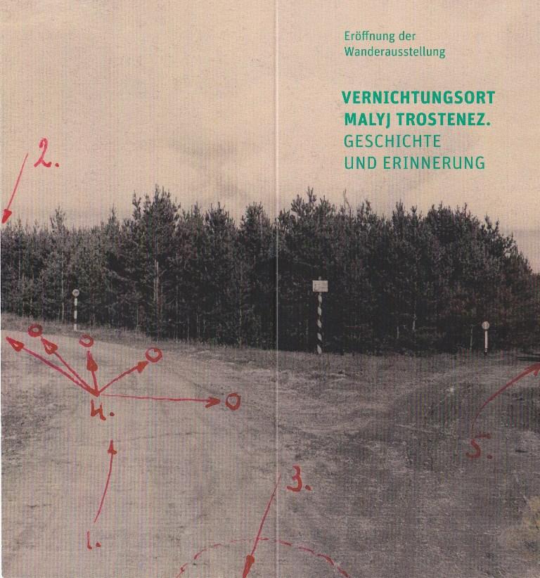 """Wanderausstellung """"Vernichtungsort Malyj Trostenez. Geschichte und Erinnerung"""" in Frankfurt"""