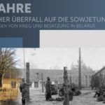 80 Jahre deutscher Überfall auf die Sowjetunion